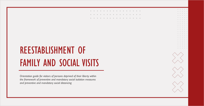 Reestablishment of family and social visits